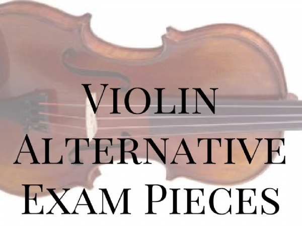Violin Alternative Exam Pieces